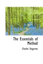 The Essentials of Method af Charles DeGarmo