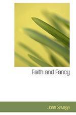 Faith and Fancy