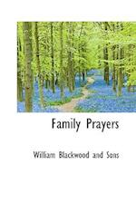 Family Prayers af William Blackwood