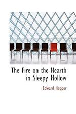 The Fire on the Hearth in Sleepy Hollow