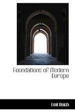 Foundations of Modern Europe af Emil Reich