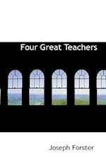Four Great Teachers af Joseph Forster