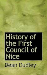 History of the First Council of Nice af Dean Dudley