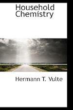 Household Chemistry af Herman Theodore Vulte