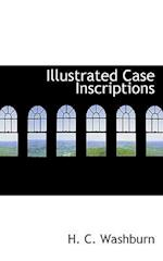 Illustrated Case Inscriptions