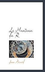 Le Manteau Du R af Jean Francois Victor Aicard