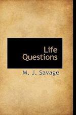 Life Questions af M. J. Savage