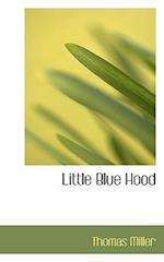Little Blue Hood af Thomas Miller
