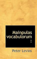 Mainpulas Vocabulorum af Peter Levins