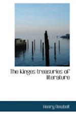 The Kinges Treasuries of Literature af Henry Newbolt