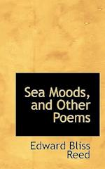 Sea Moods and Other Poems