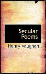 Secular Poems af Henry Vaughan