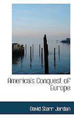 America's Conquest of Europe