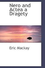 Nero and Actea a Dragety af Eric Mackay