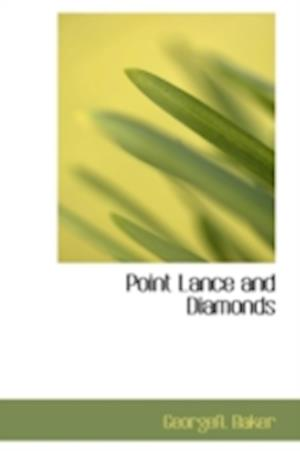 Point Lance and Diamonds