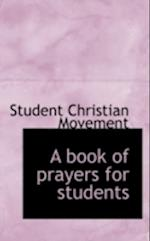 A Book of Prayers for Students