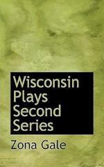 Wisconsin Plays Second Series