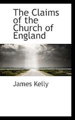 The Claims of the Church of England
