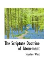 The Scriptute Doctrine of Atonement af Stephen West