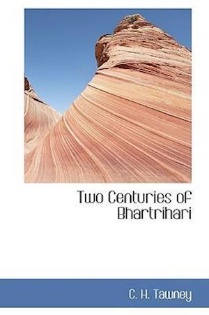 Two Centuries of Bhartrihari