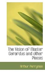 The Vision of Master Gerardus and Other Pieces af Arthur Perryman