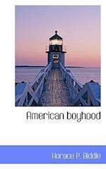American boyhood af Horace P. Biddle