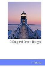 A Bayard from Bengal
