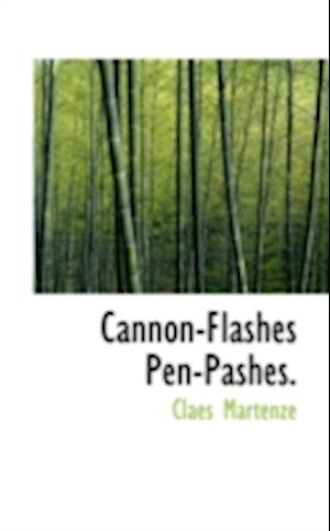 Cannon-Flashes Pen-Pashes.