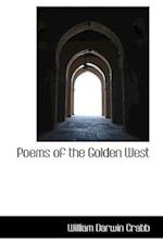 Poems of the Golden West af William Darwin Crabb