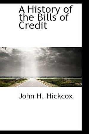 A History of the Bills of Credit