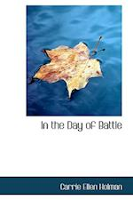 In the Day of Battle
