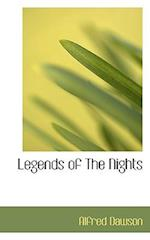 Legends of the Nights af Alfred Dawson