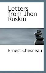 Letters from Jhon Ruskin af Ernest Chesneau