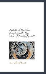 Letters of the Hon. Joseph Holt, the Hon. Edward/Everett