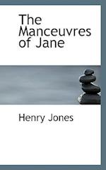 The Manceuvres of Jane af Henry Jones