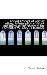 A Short Account of Romsey Abbey