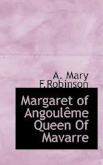 Margaret of Angoul Me Queen of Mavarre af A. Mary F. Robinson