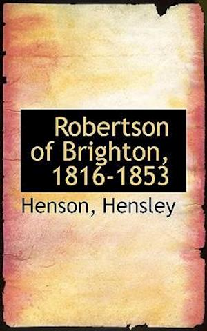 Robertson of Brighton, 1816-1853