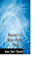 Horace in New York af Isaac Starr Clason