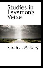 Studies in Layamon's Verse af Sarah J. McNary