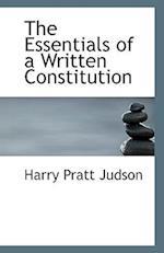 The Essentials of a Written Constitution af Harry Pratt Judson