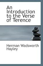 An Introduction to the Verse of Terence af Herman Wadsworth Hayley
