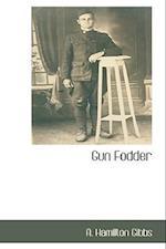 Gun Fodder af A. Hamilton Gibbs