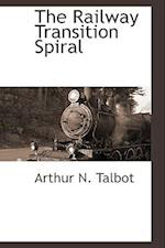 The Railway Transition Spiral af Arthur N. Talbot