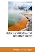 Asters and Golden-Rod af George Lansing Taylor