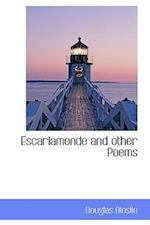 Escarlamonde and Other Poems