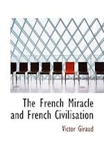The French Miracle and French Civilisation