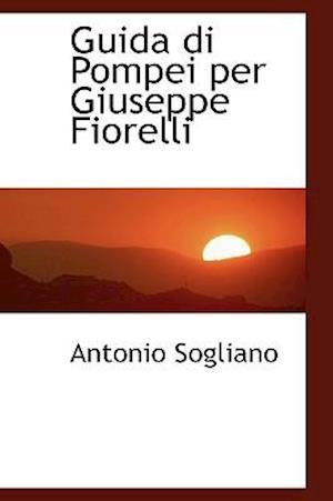 Guida di Pompei per Giuseppe Fiorelli