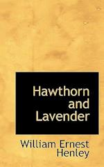 Hawthorn and Lavender