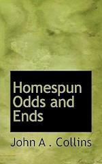 Homespun Odds and Ends af John A. Collins